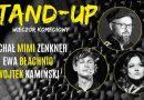 """Grodzisk Wielkopolski: Stand-up – Wojtek Kamiński, Michał """"Mimi"""" Zenkner, Ewa Błachnio"""